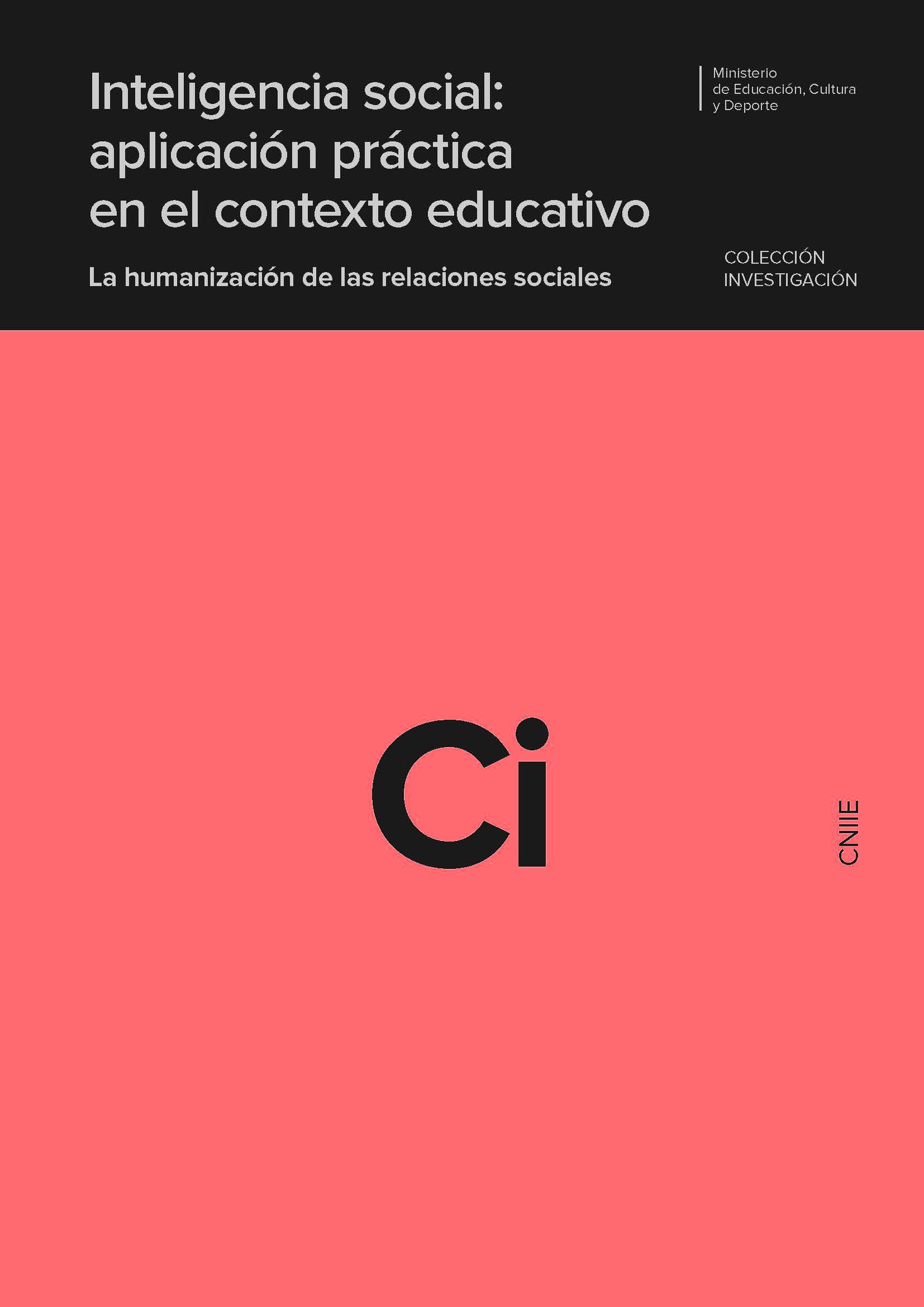 Inteligencia social: aplicación práctica en el contexto educativo. La humanización de las relaciones sociales | Blog de CNIIE