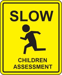 Cartel Carretera Despacio Evaluación Niños